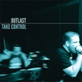 OUTLAST - Take Control 7''