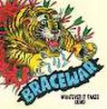 Bracewar - Whatever it takes 7''