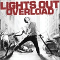 Lights Out - Overload CD