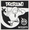 "PROFOUND - Integrity 7"" dnt100"