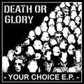 Death or glory - your choice CD dnt50