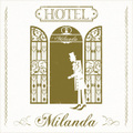Hotel Milanda
