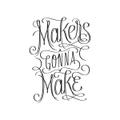 TATTLY MAKERS GONNA MAKE