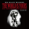 THE WORLD IS YOURS Season One