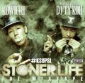 STONER LIFE THE MIXTAPE