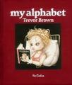 【特価本】my alphabet ぬり絵集付 トレヴァー・ブラウン画集 新装版