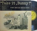 【米Epic mono】Bunny Berigan and his Boys/Take It, Bunny!