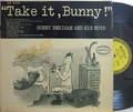 【米Epic mono】Bunny Berigan and his Boys/Take It, Bunny!