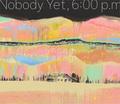 """Shohei Takagi / """"Nobody Yet, 6:00 p.m"""""""