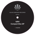 "YPY / Compact Disc EP 12"" remixed by Compuma & Lena Willikens"