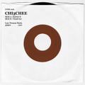 CHI3CHEE/BANGUN 7inch