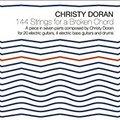 Christy Doran / 144 Strings for a Broken Chord (BTLCHR 71245)