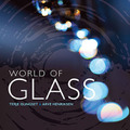 Terje Isungset & Arve Henriksen / World of Glass (All Ice 1409)