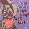早坂紗知、黒田京子、永田利樹、フェローン・アクラフ、ワガン・ンジャエ・ローズ / beat beat Jazzbeat! (N-006)