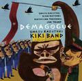 梅津和時KIKI Band / Demagogue デマゴーグ (ZOTT 003)
