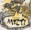 小谷まゆみ&國仲勝男/MIZTI ミズチ (JMCK-1042)