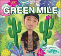 DJ VERDE     GREEN MILE