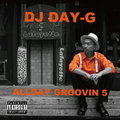 ALL DAY GROOVIN' vol.5 / DJ DAY-G