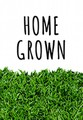 HOME GROWN DVD