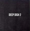 DEEP DISH 2 DVD