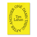 『One Damn Thing After Another』- Tim Lahan