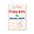 『Flash Book』- Rachel Howe