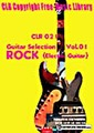 CLR021-ギターセレクションVol.01-Rock〈エレキギター〉【著作権フリー音楽/BGM】