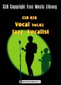 CLR028-Vocal Selection Vol.02 Jazz  Vocalist【著作権フリー音楽/BGM】