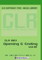 CLR003 Opening & Ending Vol.01【著作権フリー音楽/BGM素材集】