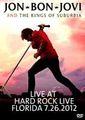 JON BON JOVI / LIVE AT HARD ROCK LIVE IN FLORIDA 7-26-2012