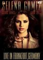 SELENA GOMEZ / LIVE IN FRANFURT,GERMANY 9-14-2013