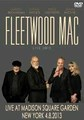 FLEETWOOD MAC / LIVE IN NEW YORK 4-8-2013