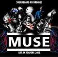 MUSE / LIVE IN GERMANY 9-20-2012