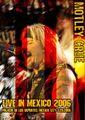 MOTLEY CRUE / LIVE IN MEXICO 3-20-2006