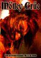 MOTLEY CRUE / LIVE IN GRAND RAPIDS,MI 11-10-1998