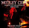MOTLEY CRUE / LIVE IN SAN DIEGO 2-2-2009