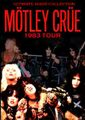 MOTLEY CRUE / 1983 TOUR ULTIMATE COLLECTION