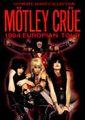 MOTLEY CRUE / 1984 EUROPIAN TOUR ULTIMATE COLLECTION