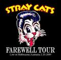 STRAY CATS / FAREWELL TOUR 2009