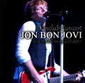★完全版で再登場★JON BON JOVI / Fan Club Concert 2-23-2009COMPLETE VERSION