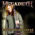 MEGADETH / LIVE IN OSAKA,JAPAN 10-19-2009