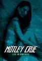 MOTLEY CRUE / LIVE IN MONTREAL 6-20-1990