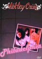 MOTLEY CRUE / LIVE IN PHILADELPHIA 4-6-1990