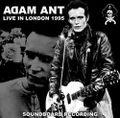 ADAM ANT / LIVE IN LONDON 3-22-1995