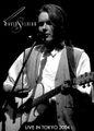 DAVID SYLVIAN / LIVE IN TOKYO 4-24-2004