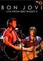 BON JOVI / LIVE AT BBC RADIO 1 LIVE 11-3-2009