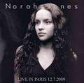 NORAH JONES / LIVE IN PARIS 12-7-2009