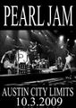 PEARL JAM / AUSTIN CITY LIMITS 2009