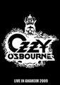 OZZY OSBOURNE / LIVE IN ANAHEIM 2009