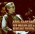 ERIC CLAPTON / LIVE AT NEW ORLEANS 4-27-2014